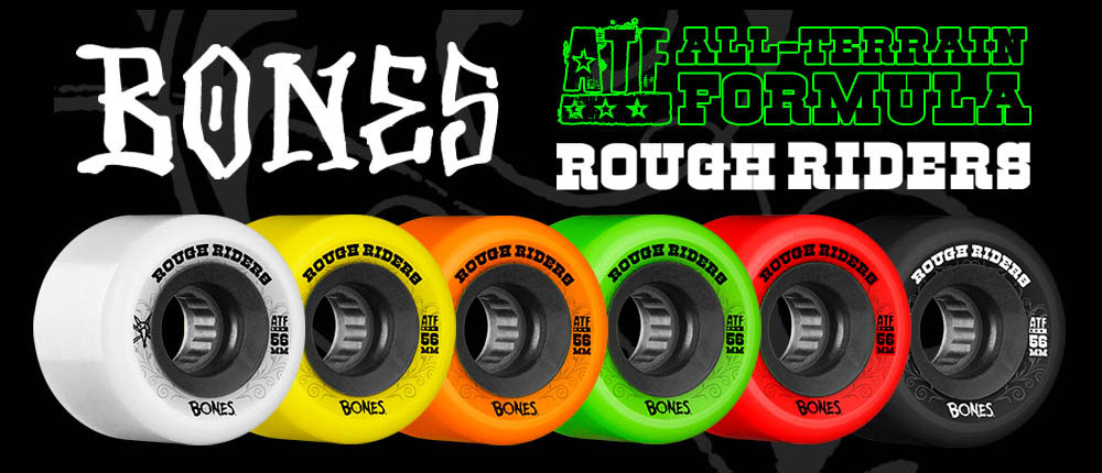 BONES WHEELS ROUGH RIDERS